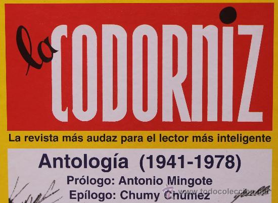 Libros de segunda mano: LA CODORNIZ LA REVISTA MAS AUDAZ PARA EL LECTOR MAS INTELIGENTE ANTOLOGIA 1941-1978 - Foto 2 - 53537494