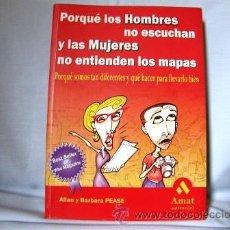 Libros de segunda mano: PORQUÉ LOS HOMBRES NO ESCUCHAN Y LAS MUJERES NO ENTIENDEN LOS MAPAS***NUEVO***. Lote 33371019