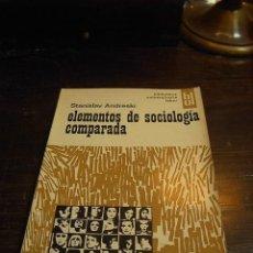 Libros de segunda mano: STANISLAV ANDRESKI. ELEMENTOS DE SOCIOLOGIA COMPRADA ,LABOR. Lote 33504768