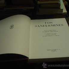 Libros de segunda mano: RAFAEL GARCIA SERRANO,LOS SANFERMINES, ESPASA-CALPE, MADRID, 1963. Lote 33891222