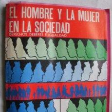Libros de segunda mano: EL HOMBRE Y LA MUJER EN LA SOCIEDAD. ASSAF, NADIM. 1985. Lote 34387963