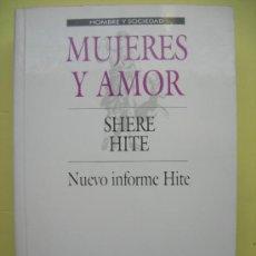 Libros de segunda mano: MUJERES Y AMOR. SHERE HITE.. Lote 34473190