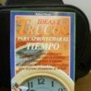 Libros de segunda mano: IDEAS Y TRUCOS PARA APROVECHAR EL TIEMPO. Lote 34491327