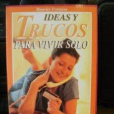 Libros de segunda mano: IDEAS Y TRUCOS PARA VIVIR SOLO. Lote 150975425