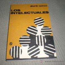 Libros de segunda mano: LOS INTELECTUALES . ALBERTO QUIROZZ .. Lote 35366350