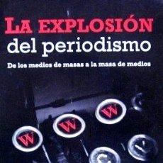 Libros de segunda mano: IGNACIO RAMONET - LA EXPLOSIÓN DEL PERIODISMO 2011 (EDITADO EN CUBA). Lote 35400915