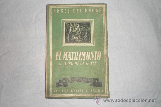 EL MATRIMONIO EL LIBRO DE LA NOVIA (Libros de Segunda Mano - Pensamiento - Sociología)