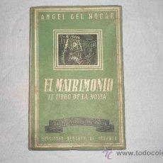 Libros de segunda mano: EL MATRIMONIO EL LIBRO DE LA NOVIA. Lote 35484803