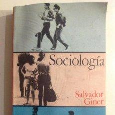 Libros de segunda mano: SALVADOR GINER. SOCIOLOGÍA. ED. PENÍNSULA, 1971. Lote 35988846