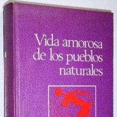 Libros de segunda mano: VIDA AMOROSA DE LOS PUEBLOS NATURALES POR ADOLF TÜLLMANN DE CÍRCULO DE LECTORES EN BARCELONA 1971. Lote 36302661