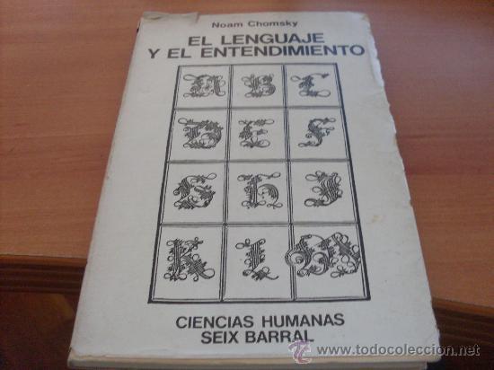 EL LENGUAJE Y EL ENTENDIMIENTO ( NOAM CHOMSKY) (LE5) (Libros de Segunda Mano - Pensamiento - Sociología)