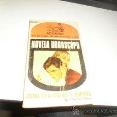 Libros de segunda mano: NOVELA HOROSCOPO ACUARIO ENTRE REALIDADES Y SUEÑOS MARIA TERESA SESE BAL-24. Lote 36527835