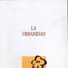 Libros de segunda mano: GUIA 13 - LA URBANIDAD - LA VANGUARDIA. Lote 36659417