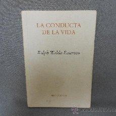 Libros de segunda mano: LA CONDUCTA DE LA VIDA. Lote 37246348