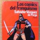 Libros de segunda mano: LOS COMICS DEL FRANQUISMO - SALVADOR VAZQUEZ DE PARGA. Lote 37736366