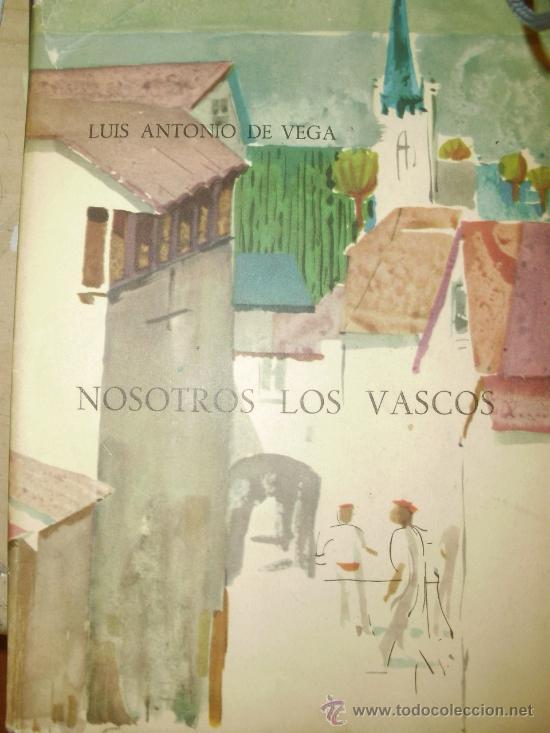 NOSOTROS LOS VASCOS (MADRID, 1962) (Libros de Segunda Mano - Pensamiento - Sociología)