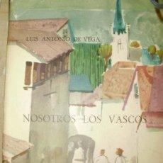 Libros de segunda mano: NOSOTROS LOS VASCOS (MADRID, 1962). Lote 37829380