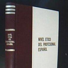 Libros de segunda mano: NIVEL ÉTICO DEL PROFESIONAL ESPAÑOL. (INVESTIGACIÓN ÉTICO-SOCIOLÓGICA). TODOLI DUQUE, JOSÉ . Lote 29291971