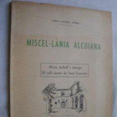 Libros de segunda mano: MISCEL.LÀNIA ALCOIANA. VALOR I SERRA, JORDI. 1964. Lote 38427734