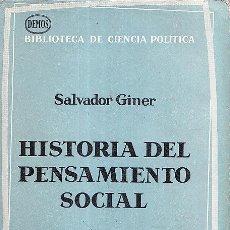 Libros de segunda mano: HISTORIA DEL PENSAMIENTO SOCIAL. Lote 38439702