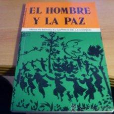 Libros de segunda mano: EL HOMBRE Y LA PAZ. UNESCO (LE6). Lote 38657348