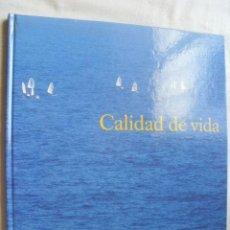 Libros de segunda mano: CALIDAD DE VIDA. 1992. Lote 38656611
