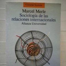 Libros de segunda mano: MERLE, MARCEL - SOCIOLOGÍA DE LAS RELACIONES INTERNACIONALES. Lote 38788652