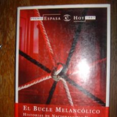Libros de segunda mano: EL BUCLE MELANCÓLICO. JON JUARISTI. ESPASA CALPE.1997. Lote 38977968