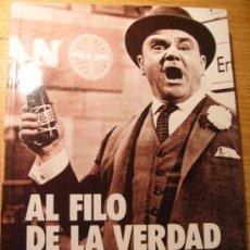 Libros de segunda mano: AL FILO DE LA VERDAD - HISTORIAS DE LA PUBLICIDAD EN EL CINE. Lote 39022227