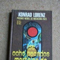 Libros de segunda mano: LOS OCHO PECADOS MORTALES DE LA HUMANIDAD CIVILIZADA. KONRAD LORENZ. BARCELONA, PLAZA JANES, 1975. Lote 39032240