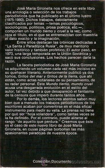 Libros de segunda mano: MUNDO TIERNO MUNDO CRUEL JOSE Mª GIRONELLA PPLANETA 1ª EDICION 1981 TRABAJOS PERIODISTICOS - Foto 2 - 39064130
