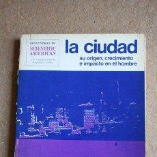Libros de segunda mano: LA CIUDAD. SU ORIGEN, CRECIMIENTO E IMPACTO EN EL HOMBRE. . Lote 39103923