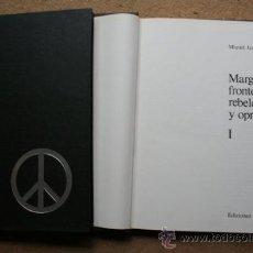 Libros de segunda mano: MARGINADOS, FRONTERIZOS, REBELDES Y OPRIMIDOS. IZARD (MIQUEL) (COMP.). Lote 39235161