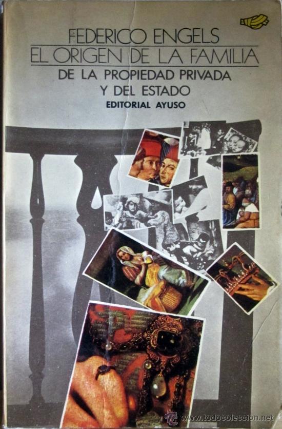 EL ORIGEN DE LA FAMILIA, DE LA PROPIEDAD PRIVADA Y DEL ESTADO (Libros de Segunda Mano - Pensamiento - Sociología)