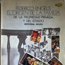 Libros de segunda mano: EL ORIGEN DE LA FAMILIA, DE LA PROPIEDAD PRIVADA Y DEL ESTADO. Lote 39258930