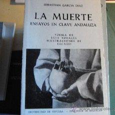 Libros de segunda mano: LA MUERTE. ENSAYOS EN CLAVE ANDALUZA.. Lote 39273001