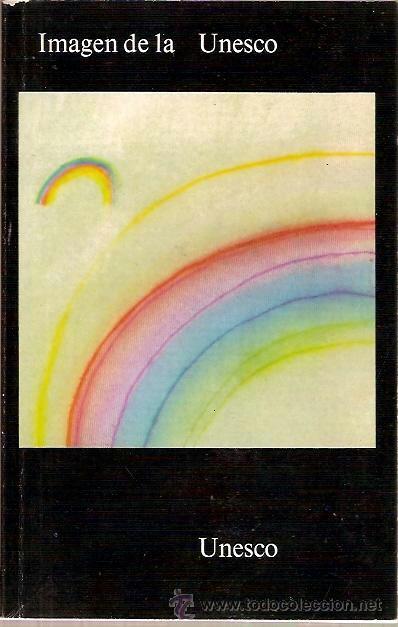 IMAGEN DE LA UNESCO AÑO 1972 (Libros de Segunda Mano - Pensamiento - Sociología)