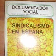 Libros de segunda mano: SINDICALISMO EN ESPAÑA (MADRID, 1971) REVISTA DE ESTUDIOS SOCIALES DOCUMENTACIÓN SOCIAL Nº 82. Lote 39529385