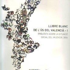 Libros de segunda mano: LLIBRE BLANC DE L'ÚS DEL VALENCIÀ 1 (COL·LECCIÓ RECERCA 2). Lote 39535713