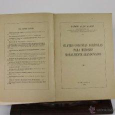 Libros de segunda mano: 5970 - 4 COLONIAS AGRICOLAS PARA MENORES MORALMENTE ABANDONADOS. RAMON ALBO. 1942.. Lote 39630259