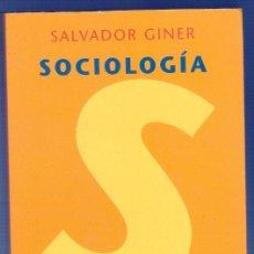 Libros de segunda mano: SOCIOLOGÍA. SALVADOR GINER. EDICIONES PENÍNSULA. 5ª EDICION. BARCELONA. 2000.. Lote 39696307