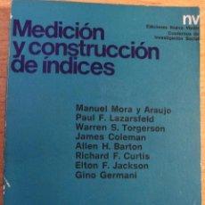 Libros de segunda mano: MEDICION Y CONSTRUCCION DE INDICES - NUEVA VISION - VVAA. Lote 39960526