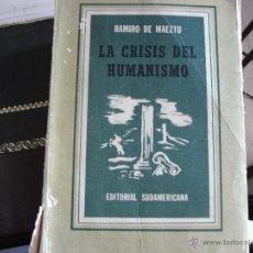Libros de segunda mano: LA CRISIS DEL HUMANISMO.. Lote 39970397