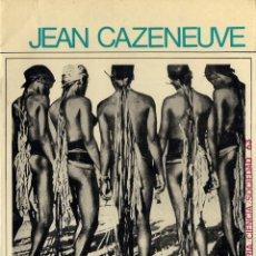 Libros de segunda mano: JEAN CAZENEUVE : SOCIOLOGÍA DE MARCEL MAUSS. (TRADUCCIÓN DE JOSÉ BATLLÓ. EDS. PENÍNSULA, 1970). Lote 40274900