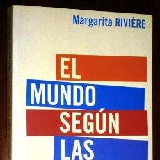 Libros de segunda mano: EL MUNDO SEGÚN LAS MUJERES POR MARGARITA RIVIÈRE DE ED. AGUILAR EN MADRID 2000 PRIMERA EDICIÓN. Lote 40343635