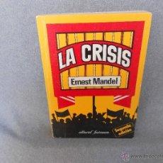 Libros de segunda mano: LA CRISIS DE ERNEST MANDEL . Lote 40684070