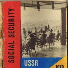 Libros de segunda mano: SOCIAL SECURITY - USSR - 1958 - 1965 - 1970 - THE SOVIET UNION - . Lote 40779314
