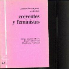 Libros de segunda mano - CUANDO LAS MUJERES SE SIENTEN CREYENTES Y FEMINISTAS. Año 1992 Grupo mujeres HOAC - 40905098
