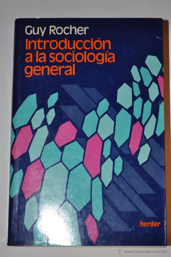 INTRODUCCIÓN A LA SOCIOLOGÍA GENERAL. GUY ROCHER RM64128 (Libros de Segunda Mano - Pensamiento - Sociología)