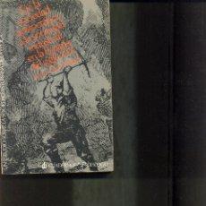 Libros de segunda mano: DE LA SOCIEDAD ARISTOCRATICA A LA SOCIEDAD INDUSTRIAL EN LA ESPAÑA DEL SIGLO XIX. AÑO 1973. LUIS G. . Lote 41030391